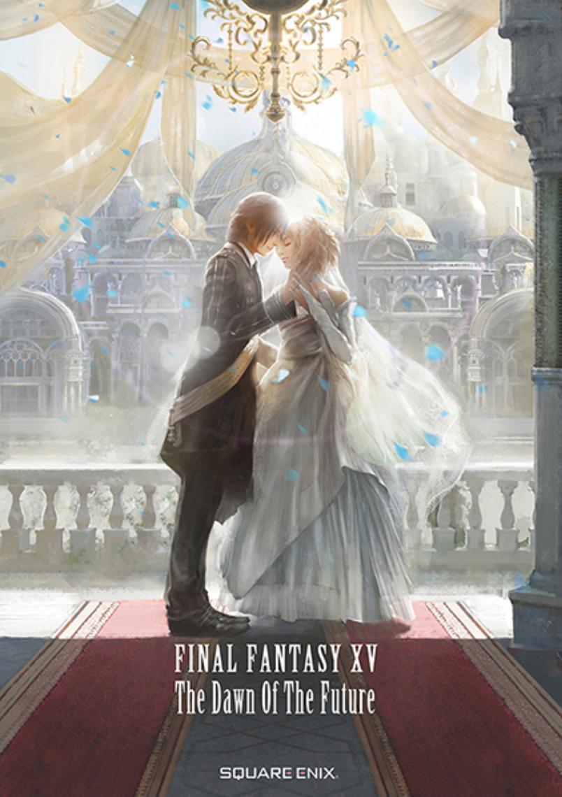 Final Fantasy XV The Dawn of the Future Light Novel